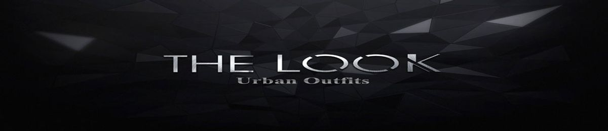 THE LOOK - Urban Outfits