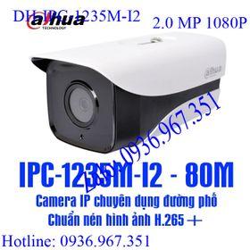 Camera IP Dahua DH-IPC-1235M-I2 giá sỉ giá bán buôn giá sỉ